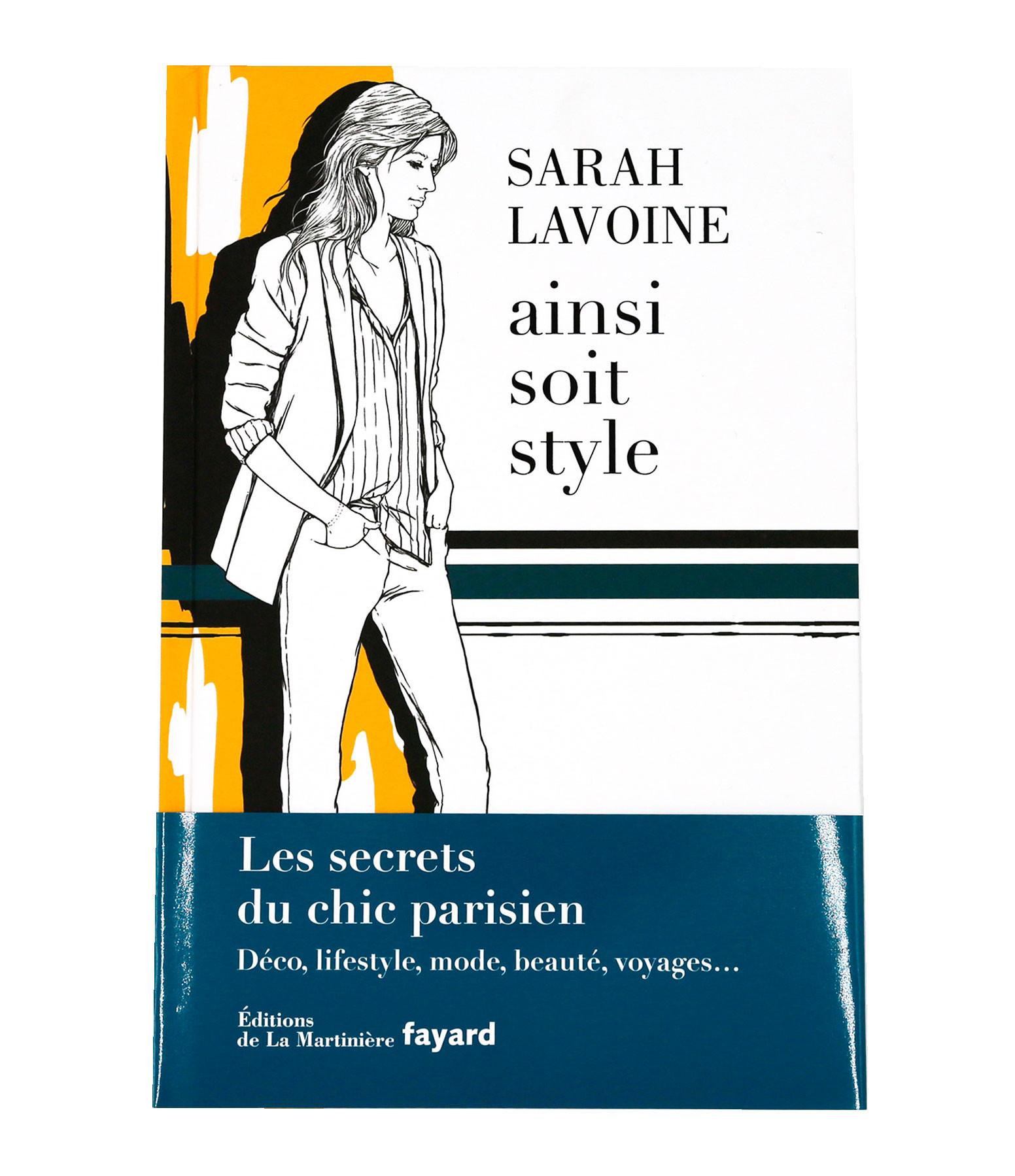 MAISON SARAH LAVOINE - Livre Ainsi Soit Style