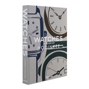 Livre Watches : A Guide By Hodinkee