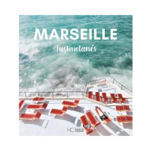 Livre Marseille Instantanés HC Éditions