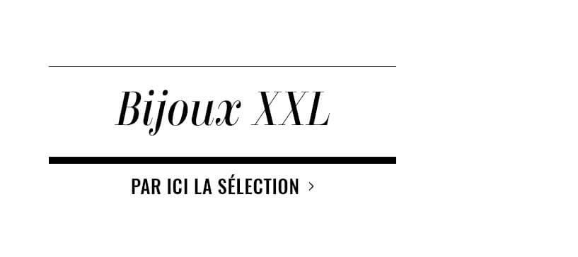 Bijoux XXL